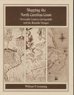 Mapping the NC Coast Sixteenth-Century Cartography and the Roanoke Voyages