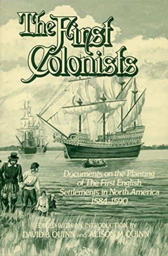 First Colonists by David Beers Quinn University of NC Press
